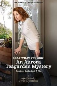 Reap What You Sew: An Aurora Teagarden Mystery streaming vf