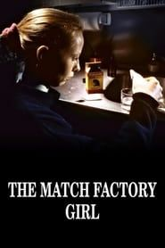 The Match Factory Girl streaming vf