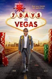 7 Days to Vegas streaming vf