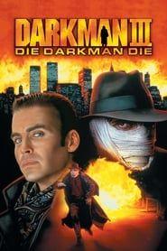 Darkman III, Meurt Darkman meurt streaming vf