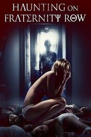 Haunting On Fraternity Row streaming vf