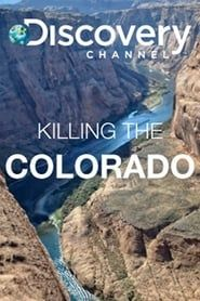 Killing the Colorado streaming vf