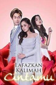 Lafazkan Kalimah Cintamu streaming vf