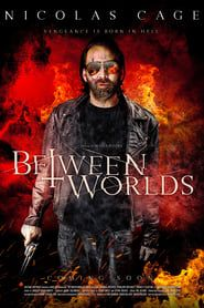 Between Worlds streaming vf
