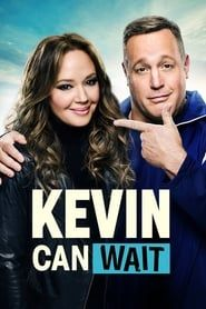 Kevin Can Wait streaming vf