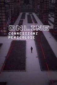 Online - Connessioni pericolose streaming vf