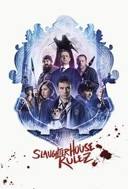 Slaughterhouse Rulez streaming vf