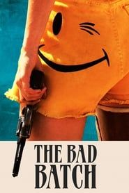 The Bad Batch  streaming vf