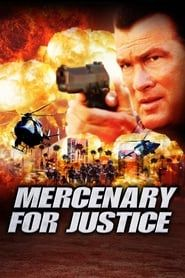 Mercenary for Justice streaming vf