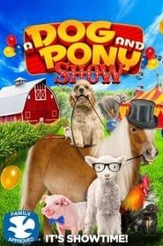 A Dog and Pony Show streaming vf