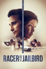 Racer and the Jailbird streaming vf
