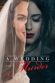 A Wedding and a Murder streaming vf