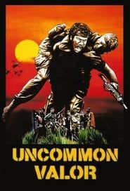 Uncommon Valor streaming vf