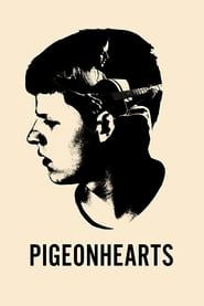 Pigeonhearts streaming vf