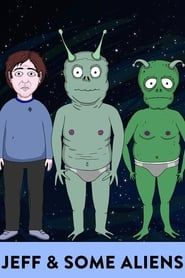 Jeff & Some Aliens streaming vf