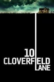 10 Cloverfield Lane streaming vf