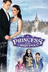 A Princess For Christmas streaming vf