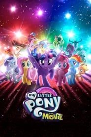 My Little Pony: The Movie streaming vf
