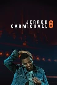 Jerrod Carmichael: 8 streaming vf