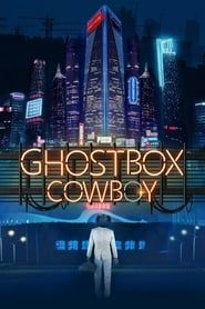 Ghostbox Cowboy streaming vf