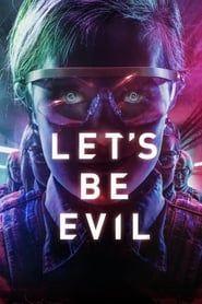 Let's Be Evil streaming vf