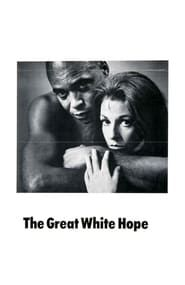 The Great White Hope streaming vf