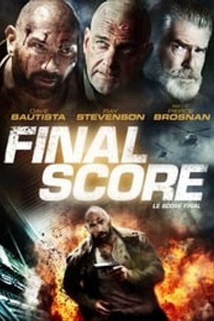 Final Score 2018 film complet