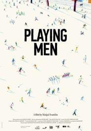 Playing Men streaming vf