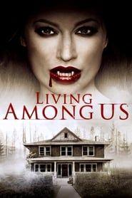 Living Among Us streaming vf