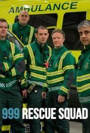 999: Rescue Squad streaming vf