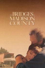 The Bridges of Madison County streaming vf