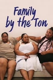 Family By The Ton streaming vf