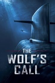 The Wolf's Call streaming vf