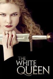 The White Queen streaming vf