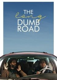 The Long Dumb Road streaming vf