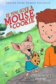 If You Give a Mouse a Cookie streaming vf
