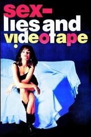 sex, lies, and videotape streaming vf