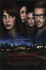 The Neighborhood Nightmare streaming vf