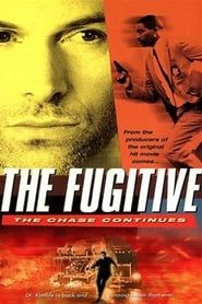 The Fugitive: The Chase Continues streaming vf