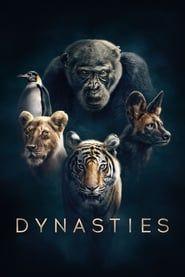 Dynasties streaming vf