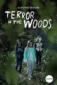 Terror in the Woods streaming vf