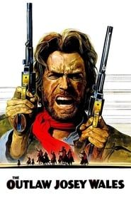 The Outlaw Josey Wales streaming vf