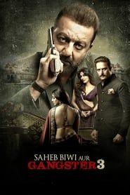 Saheb, Biwi Aur Gangster 3 streaming vf