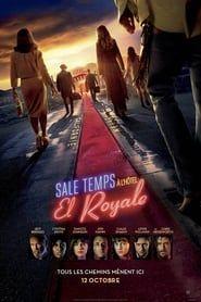Sale temps à l'hôtel El Royale 2018