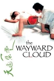 The Wayward Cloud streaming vf
