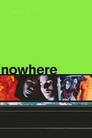 Nowhere streaming vf