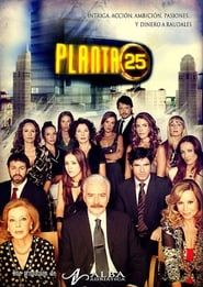 PLANTA 25 streaming vf