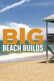 Big Beach Builds streaming vf