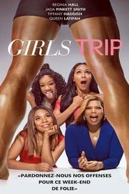 Girls Trip  film complet