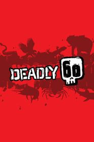 Deadly 60 streaming vf